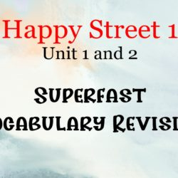 Happy Street 1 superfast vocabulary revision