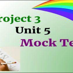 Project 3 Unit 5 Mock test