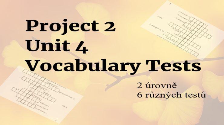 project 2 Unit 4 testy na slovíčka