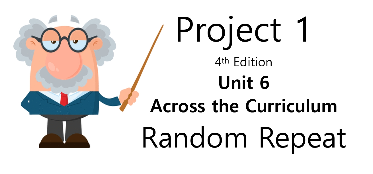 Project 1, Unit 6 Across the Curriculum